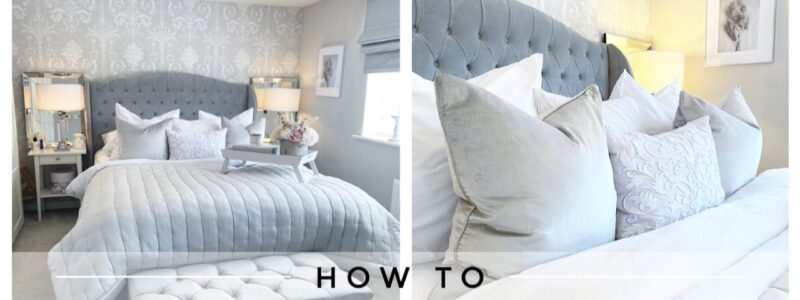 HOW TO MAKE YOUR BED LOOK LUXURIOUS | BED STYLING | How To Make A Bed Easy | Speed Cleaning